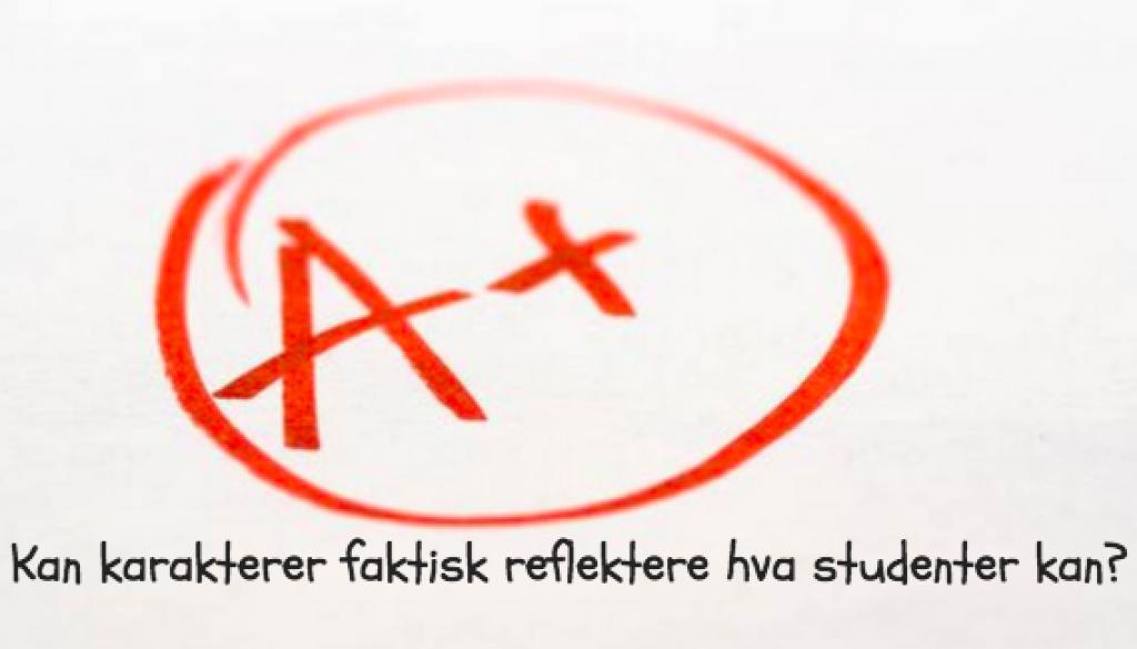 De jævla karakterene – Ærlig refleksjon fra «toppstudent»